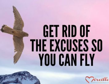 Get rid of the excuses so you can fly