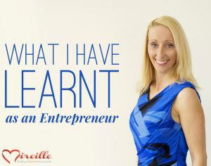 What I have learnt as an entrepreneur