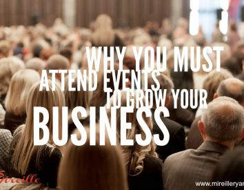 Why you must attend events to grow your business.
