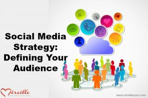 Social Media Strategy: Defining Your Audience