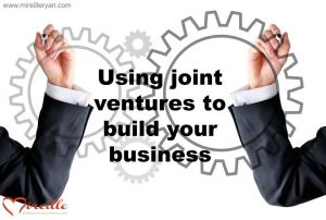 Using joint venture to build your business