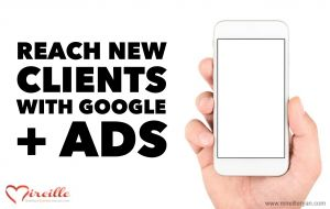 Reach New Clients with Google Ad Words